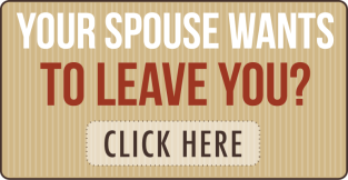 spouse wants to leave you